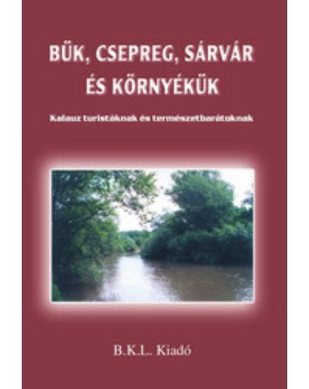 Cartographia  - Bük, Csepreg, Sárvár és környékük