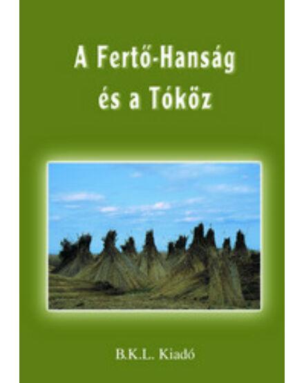 Cartographia  - A Fertő-Hanság és a Tóköz turistakalauz