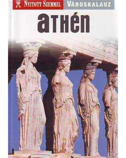 Cartographia  - Athén útikönyv - Nyitott Szemmel