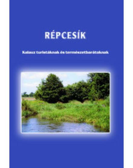 Cartographia  - Répcesík turistakalauz