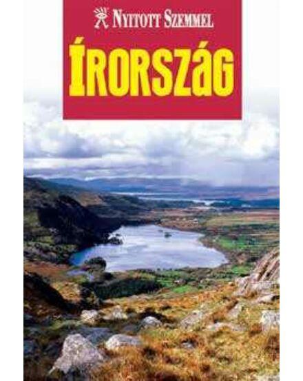 Cartographia  - Írország útikönyv - Nyitott Szemmel