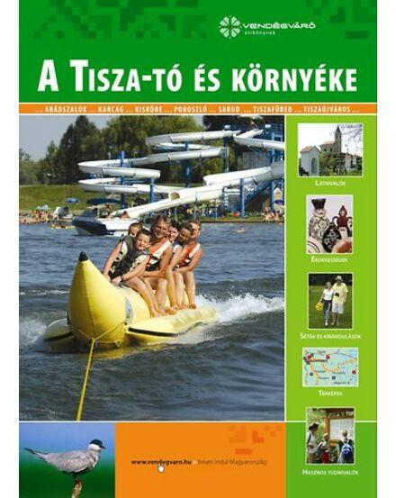 Cartographia  - Tisza-tó és környéke útikönyv