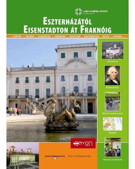 Cartographia  - Eszterházától Eisenstadton át Fraknóig útikönyv