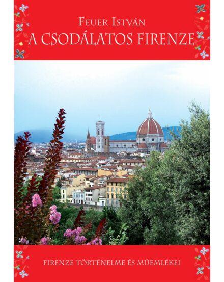 Cartographia  - A Csodálatos Firenze útikönyv