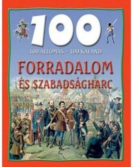 Cartographia  - 100 állomás - 100 kaland / Forradalom és szabadságharc