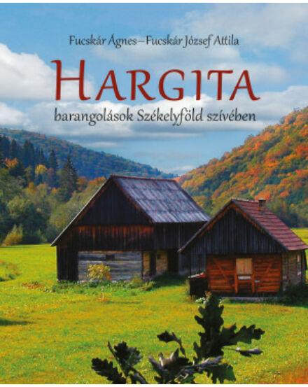 Cartographia  - Hargita - barangolások Székelyföld szívében
