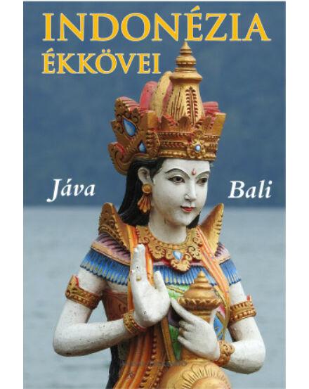 Cartographia  - Indonézia ékkövei - Jáva, Bali