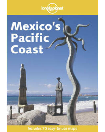 Cartographia  - Mexikó csendes-óceáni partvidéke útikönyv (angol) Lonely Planet