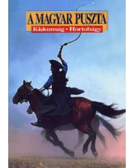 Cartographia  - A Magyar Puszta Kiskunság-Hortobágy