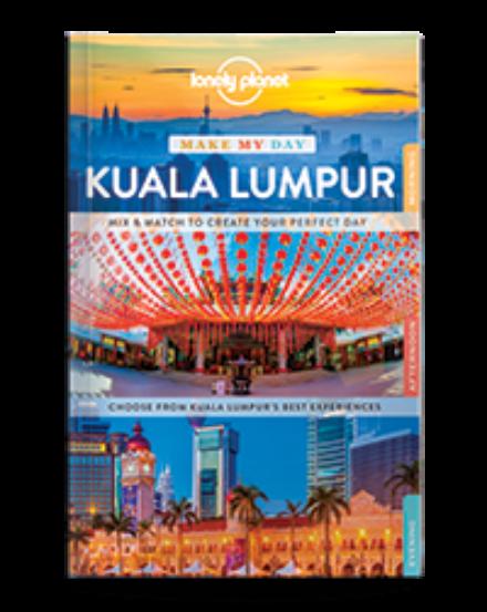 Cartographia  - Kuala Lumpur Make My Day útikönyv (angol) Lonely Planet