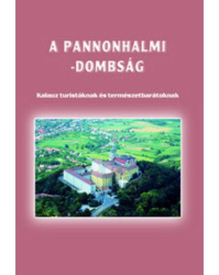 Cartographia  - A Pannonhalmi-dombság turistakalauz