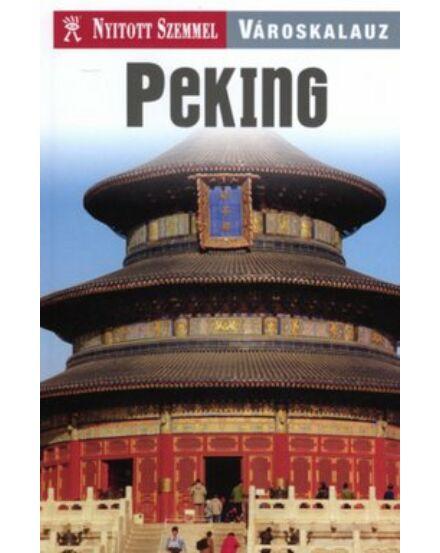 Cartographia  - Peking útikönyv - Nyitott Szemmel