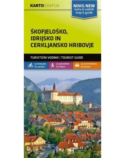 Cartographia  - Skofjelosko, Idrijsko-Cerkljansko turistatérkép