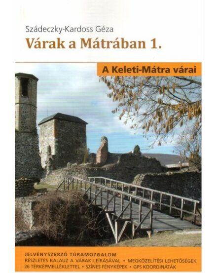 Cartographia  - Várak a Mátrában  - A Keleti-Mátra várai