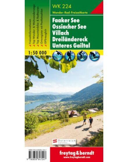 Cartographia  - WK224 Faaker See-Ossiacher See-Villach-Dreilandereck-Unteres Gailtal turistatérkép