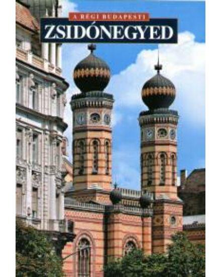 Cartographia  - Zsidónegyed - A régi Budapest