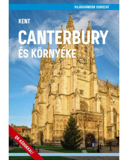Canterbury és környéke útikönyv - Kent - Világvándor
