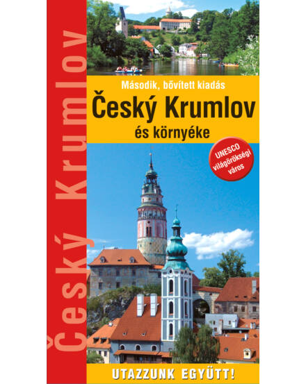 Dél-Csehország - Český Krumlov és környéke útikönyv