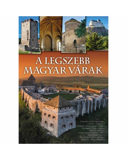 A legszebb magyar várak (TKK)