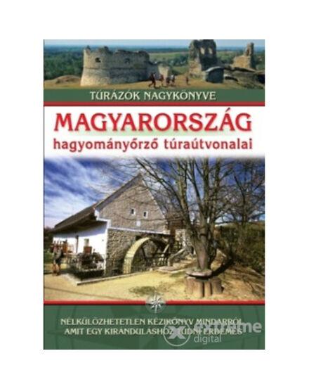 Magyarország Hagyományőrző túraútvonalai (Totem kiadó)