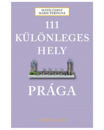 Prága_111_különleges_hely_útikönyv