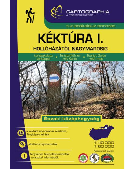 Cartographia  - Kéktúra I.- Hollóházától-Nagymarosig