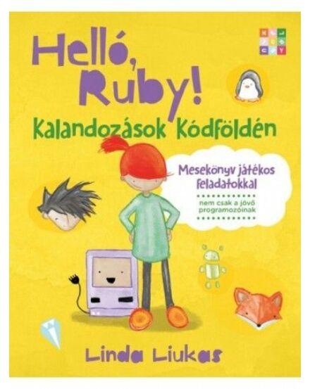 Helló Ruby! Kalandozások kódföldén