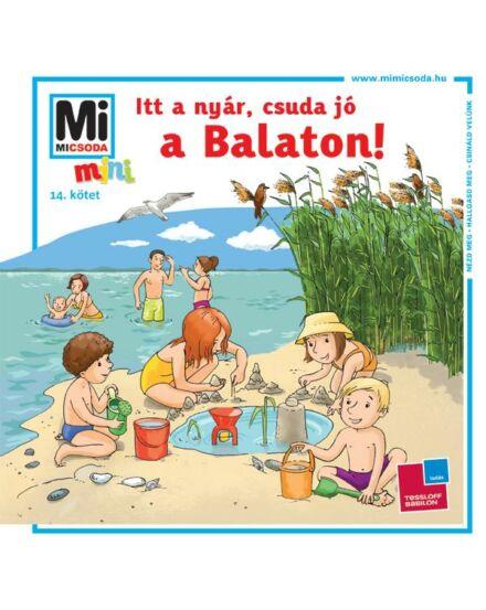 Mi Micsoda? Mini - Itt a nyár, csuda jó a Balaton!