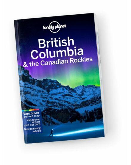 Cartographia  - British Columbia és a Kanadai Sziklás-hegység útikönyv Lonely Planet