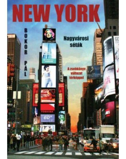 New York Nagyvárosi séták A zsebkönyv változat térképpel