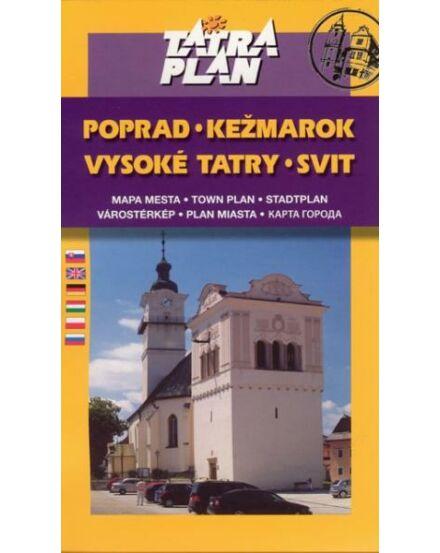 Poprád, Késmárk (Kezmarok), Szvit (Svit) várostérkép