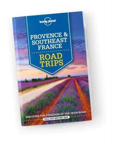 Cartographia  - Provance és Délkelet Franciaország Road Trips útikönyv (angol) Lonely Planet