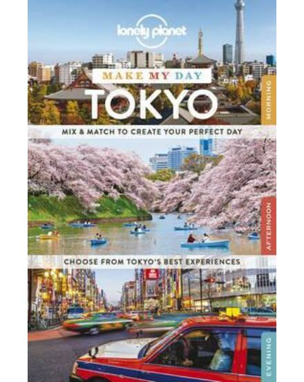 Tokió Make My Day útikönyv (angol) Lonely Planet