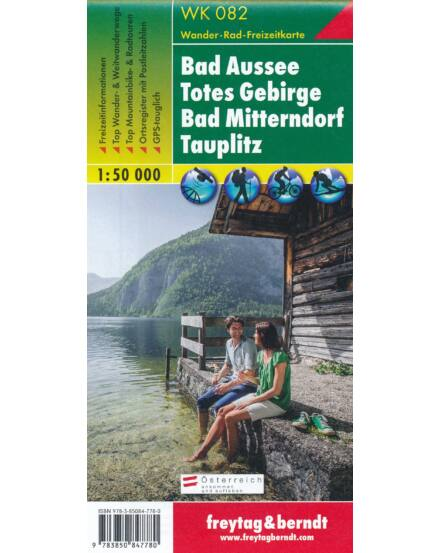 Cartographia  - WK082 Bad Aussee-Totes Gebirge-Bad Mitterndorf-Tauplitz turistatérkép