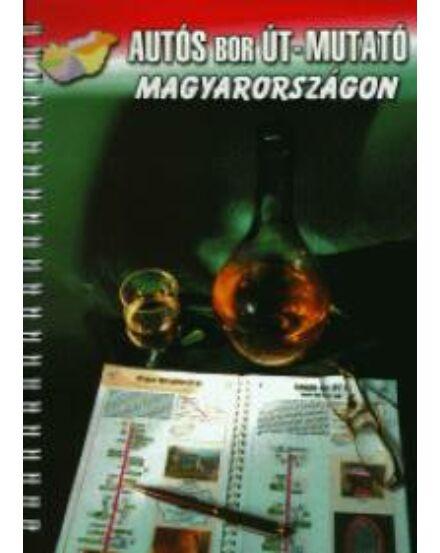 Cartographia  - Autós bor út-mutató Magyarországon