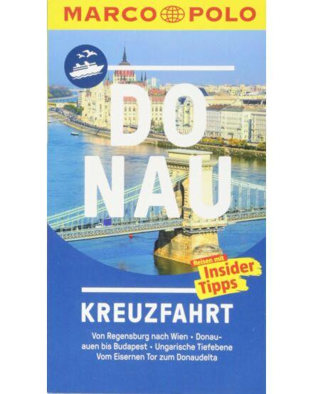 9783829735704 Dunai hajózás útikönyv - Donau Kreuzfahrt (német) Marco Polo Cartographia