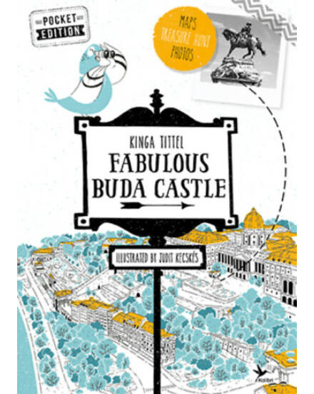 Fabulous Buda Castle - English pocket edition (A Várnegyed titkai) Cartographia 9789634375753