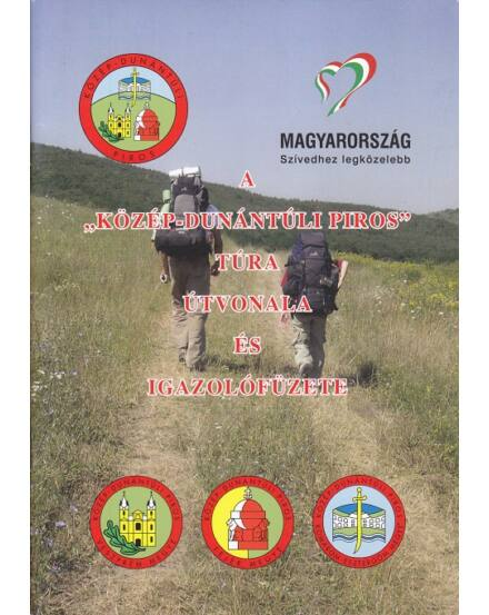 """9789630858427 A """"Közép-Dunántúli Piros"""" túra útvonala és igazolófüzete Cartographia"""