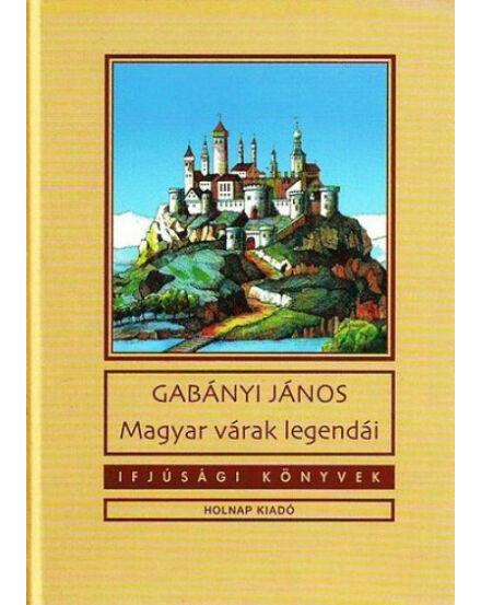 Magyar várak legendái Cartographia 9789633467275