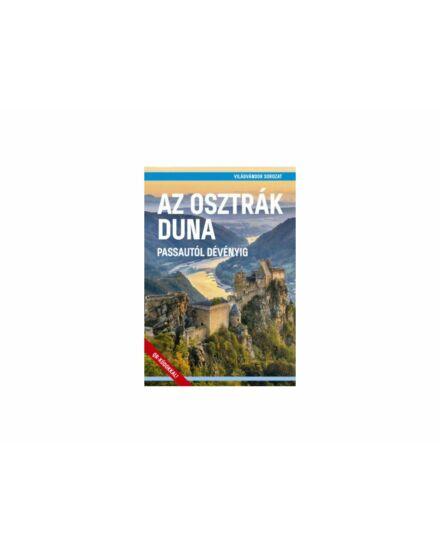 Cartographia  - Az Osztrák Duna - Passautól Dévényig útikönyv