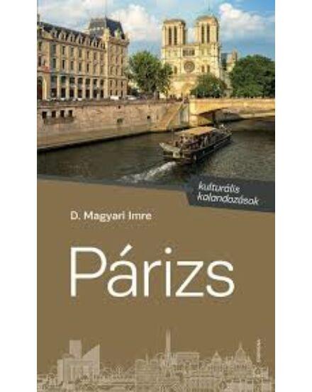 Párizs - Kulturális kalandozások Cartographia 9789631364934
