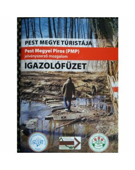 Pest megye turistája - Pest Megyei Piros Jelvényszerző mozgalom igazolófüzete