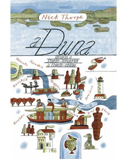 A Duna - Utazás a Fekete-tengertől a Fekete-erdőig