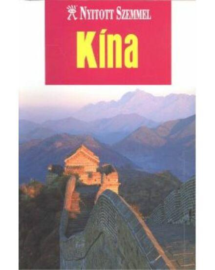 Cartographia-Kína útikönyv (Nyitott Szemmel)