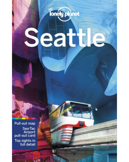 Seattle útikönyv (angol) Lonely Planet Seattle Lonely Planet