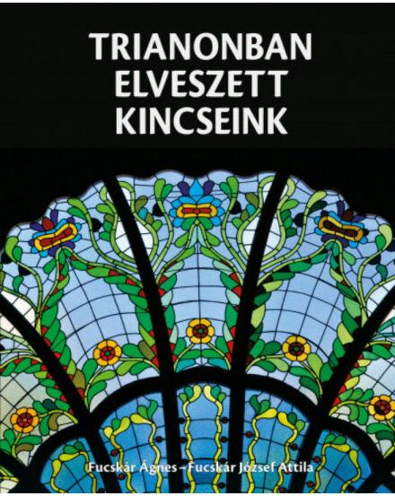 Trianonban elveszett kincseink nyomában (Kossuth)