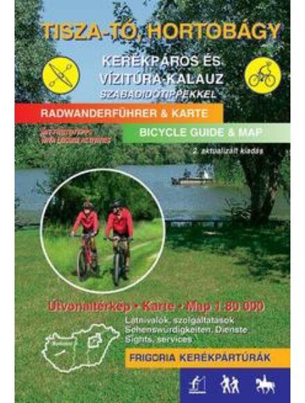 Cartographia  - Tisza-tó és környéke kerékpáros és vízitúra-kalauz