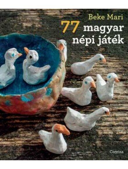 Cartographia  - 77 magyar népi játék