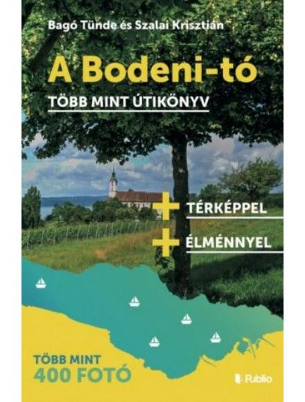 Cartographia  - A Bodeni-tó - több mint útikönyv