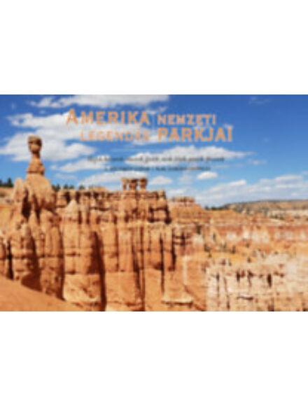 Cartographia  - Amerika Legendás Nemzeti Parkjai